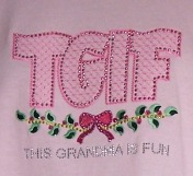 TGIF with Embroidery